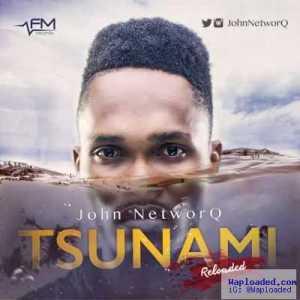 John NetworQ - Tsunami ReLoaded
